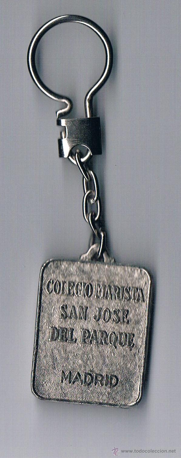 Coleccionismo de llaveros: LLAVERO COLEGIO MARISTA SAN JOSÉ DEL PARQUE MADRID ANTIGUO COLECCIONISTA - Foto 2 - 46879076