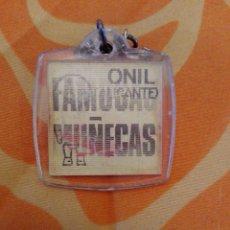 Collectionnisme de portes-clés: LLAVERO MUÑECAS FAMOSA ONIL ALICANTE. Lote 87259432