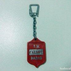 Coleccionismo de llaveros: LLAVERO CALIOPE T.V. RADIO TELEVISIÓN - PUBLICIDAD MARCA LOGO TV. Lote 123367707