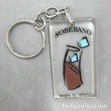 Coleccionismo de llaveros: LLAVERO DE METACRILATO SOBERANO, ALEGRA TU REFRESCO - LLAV-9923 - B-216. Lote 179951102