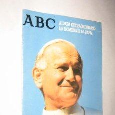 Coleccionismo de Los Domingos de ABC: ABC. ALBUM EXTRAORDINARIO EN HOMENAJE AL PAPA JUAN PABLO II. ENCUENTRO EN ESPAÑA . Lote 24488011