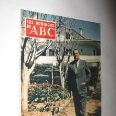Coleccionismo de Los Domingos de ABC: LOS DOMINGOS DE ABC, DE 12/01/1969. REPORTAJE DOCUMENTO: DON JUAN DE BORBÓN, ANTOLOGÍA DE TEXTOS. Lote 24488012