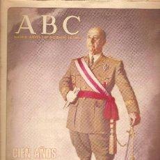 Coleccionismo de Los Domingos de ABC: ABC. CIEN AÑOS DE FRANCO. 3 DICIEMBRE DE 1992. 33 X 23 CM. 63 P.. Lote 4501633
