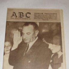 Coleccionismo de Los Domingos de ABC: JOHNSON, PRESIDENTE, ABC DE 23/11/1963. Lote 27411229