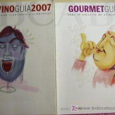 Coleccionismo de Los Domingos de ABC: VINOGUÍA, CON LA SELECCION DE LOS VINOS DEL BODEGUERO Y GOURMETGUÍA 2007,PARA SABER QUÉ COMER..... Lote 24078720