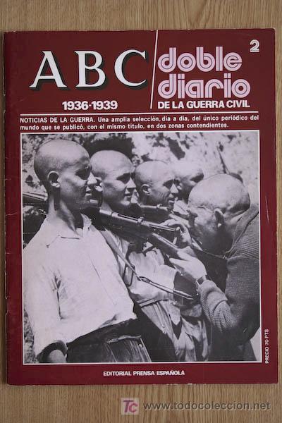 REVISTA. ABC. 1936-1939. DOBLE DIARIO DE LA GUERRA CIVIL. (Coleccionismo - Revistas y Periódicos Modernos (a partir de 1.940) - Los Domingos de ABC)