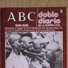 Coleccionismo de Los Domingos de ABC: REVISTA. ABC. 1936-1939. DOBLE DIARIO DE LA GUERRA CIVIL.. Lote 24710058