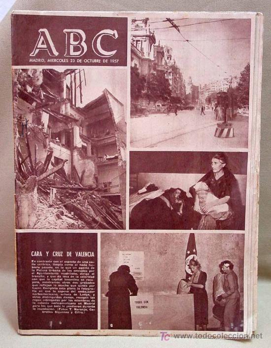 Coleccionismo de Los Domingos de ABC: ABC DE 23 DE OCTUBRE DE 1957, RIADA DE VALENCIA - Foto 3 - 15321020