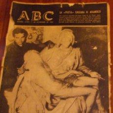 Coleccionismo de Los Domingos de ABC: ABC MADRID 11NOVIEMBRE 1963.LA PIEDAD ABANDONA TEMPORALMENTE LA BASILICA DE SAN PEDRO.... Lote 27146604