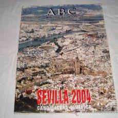 Coleccionismo de Los Domingos de ABC: ABC NUMERO ESPECIAL JULIO 1996 SEVILLA 2004 CANDIDATURA OLIMPICA. Lote 26714356