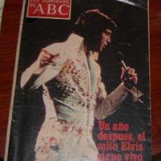 Coleccionismo de Los Domingos de ABC: REVISTA ABC 1978 ELVIS PRESLEY. Lote 27110146