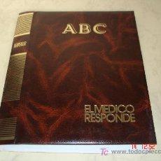 Coleccionismo de Los Domingos de ABC: EL MEDICO RESPONDE - TAPAS DEL COLECCIONABLE EDITADO POR ABC - 12 € UNIDAD. Lote 18746149