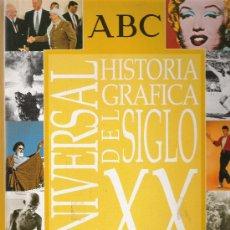 Coleccionismo de Los Domingos de ABC: HISTORIA GRAFICA UNIVERSAL DEL SIGLO XX - ABC - ORIGINAL - COMPLETO -. Lote 26637578