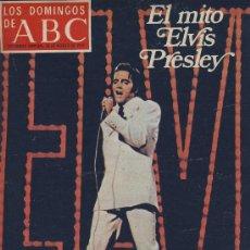 Coleccionismo de Los Domingos de ABC: ABC-EL MITO ELVIS PRESLEY-RAMON SENDER- FASC.12 TOROS LUIS MIGUEL DOMINGUIN-PARRITA-MANOLETE-. Lote 22700167