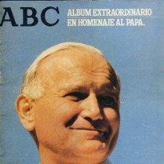 Coleccionismo de Los Domingos de ABC: JUAN PABLO II. ENCUENTRO EN ESPAÑA. ALBUM EXTRAORDINARIO EN HOMENAJE AL PAPA. ABC. Lote 23445980