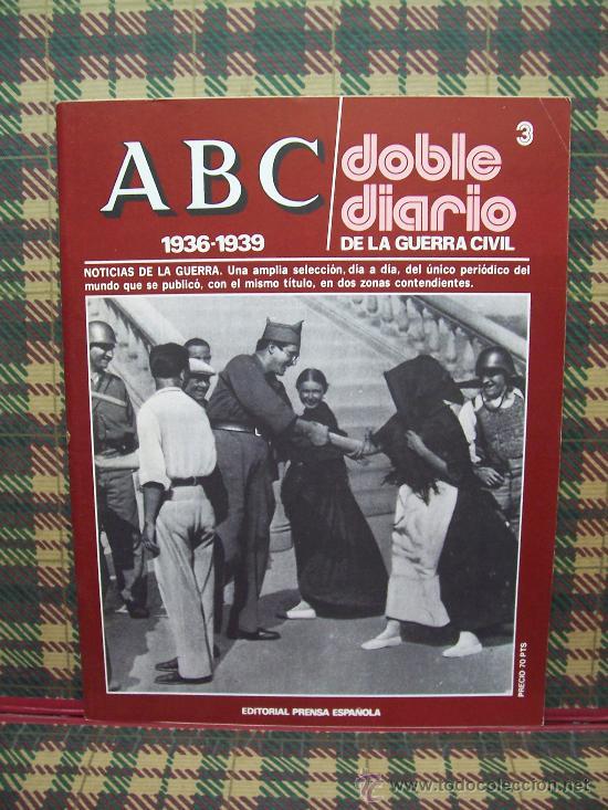 ABC 1936/1939 DOBLE DIARIO DE LA GUERRA CIVIL - Nº 3 (Coleccionismo - Revistas y Periódicos Modernos (a partir de 1.940) - Los Domingos de ABC)