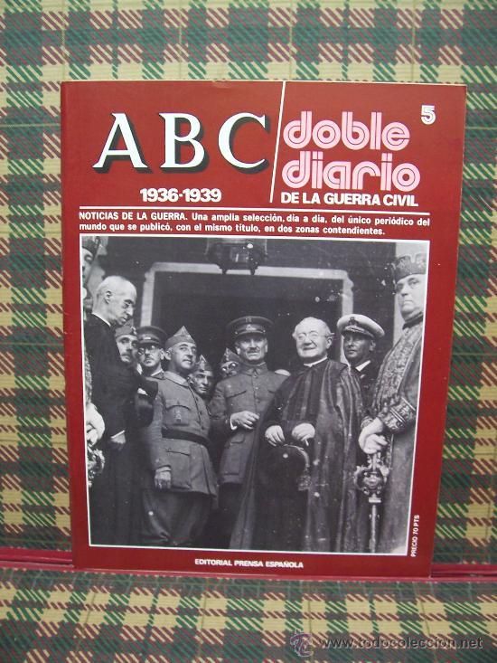 ABC 1936/1939 DOBLE DIARIO DE LA GUERRA CIVIL - Nº 5 (Coleccionismo - Revistas y Periódicos Modernos (a partir de 1.940) - Los Domingos de ABC)