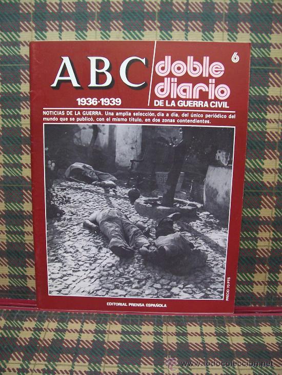 ABC 1936/1939 DOBLE DIARIO DE LA GUERRA CIVIL - Nº 6 (Coleccionismo - Revistas y Periódicos Modernos (a partir de 1.940) - Los Domingos de ABC)