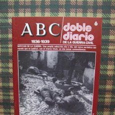 Coleccionismo de Los Domingos de ABC: ABC 1936/1939 DOBLE DIARIO DE LA GUERRA CIVIL - Nº 6. Lote 34144628