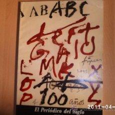 Coleccionismo de Los Domingos de ABC: EL PERIODICO DEL SIGLO ANTOLOGIA (ABC). Lote 26968199