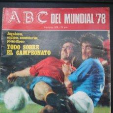 Coleccionismo de Los Domingos de ABC: ABC DEL MUNDIAL 1978. Lote 27652365