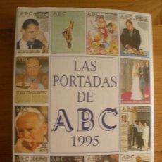 Coleccionismo de Los Domingos de ABC: LAS PORTADAS DE ABC. ESPASA CALPE. 1986 TODAS LA PORTADAS DEL AÑO.. Lote 27732184