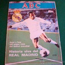 Coleccionismo de Los Domingos de ABC: HISTORIA VIVA DEL REAL MADRID