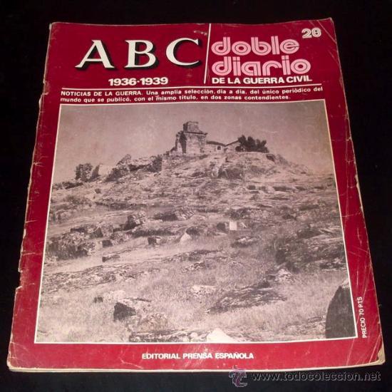 ABC 1936 - 1939 - DOBLE DIARIO DE LA GUERRA CIVIL - Nº 28 (Coleccionismo - Revistas y Periódicos Modernos (a partir de 1.940) - Los Domingos de ABC)