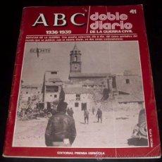 Coleccionismo de Los Domingos de ABC: ABC 1936 - 1939 - DOBLE DIARIO DE LA GUERRA CIVIL - Nº 41. Lote 29386745