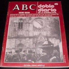 Coleccionismo de Los Domingos de ABC: ABC 1936 - 1939 - DOBLE DIARIO DE LA GUERRA CIVIL - Nº 45. Lote 29386842