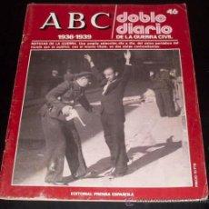 Coleccionismo de Los Domingos de ABC: ABC 1936 - 1939 - DOBLE DIARIO DE LA GUERRA CIVIL - Nº 46. Lote 29386893