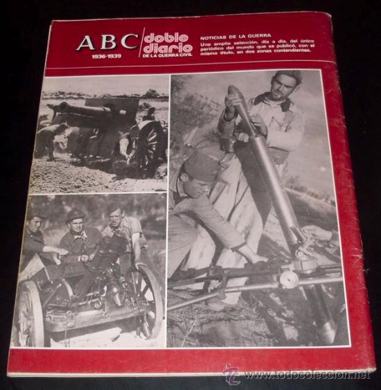 Coleccionismo de Los Domingos de ABC: ABC 1936 - 1939 - DOBLE DIARIO DE LA GUERRA CIVIL - Nº 29 - Foto 2 - 29386572