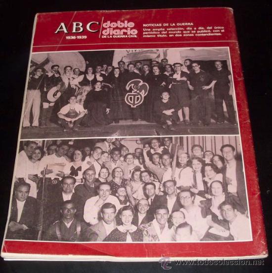 Coleccionismo de Los Domingos de ABC: ABC 1936 - 1939 - DOBLE DIARIO DE LA GUERRA CIVIL - Nº 40 - Foto 2 - 29386686