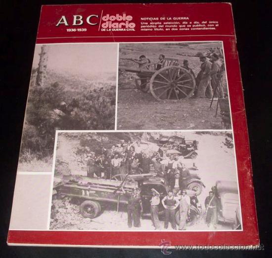 Coleccionismo de Los Domingos de ABC: ABC 1936 - 1939 - DOBLE DIARIO DE LA GUERRA CIVIL - Nº 44 - Foto 2 - 29386819