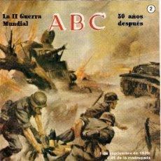 Coleccionismo de Los Domingos de ABC: LA II GUERRA MUNDIAL FASCÍCULO Nº 2 DEL COLECCIONABLE DE ABC. Lote 29586388