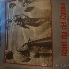 Coleccionismo de Los Domingos de ABC: ABC CURRO ROMERO UN TORERO DE LEYENDA , AQUEL DIA DE CORPUS EN GRANADA. Lote 29969415