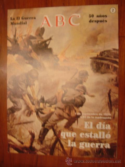 ABC LA II GUERRA MUNDIAL 2 (Coleccionismo - Revistas y Periódicos Modernos (a partir de 1.940) - Los Domingos de ABC)