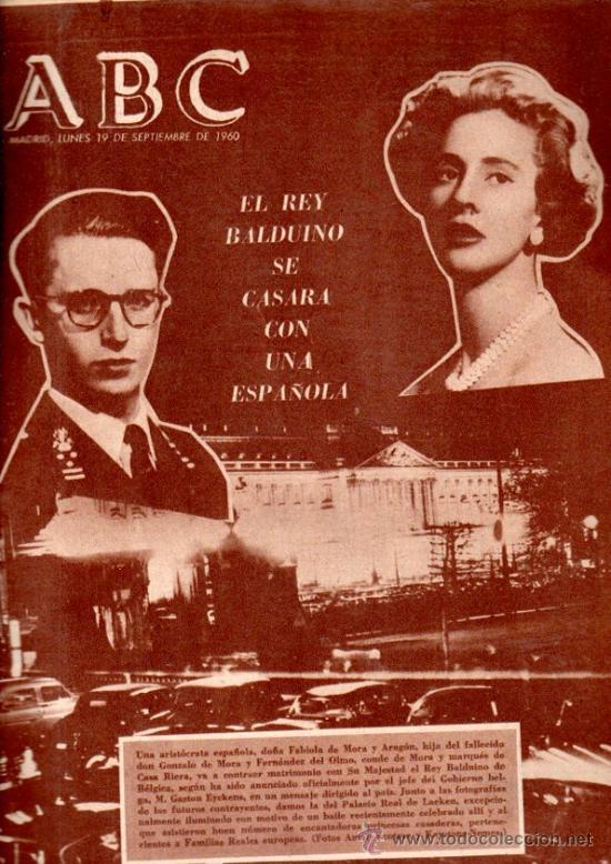 ABC, MADRID, 19 SEPTIEMBRE 1960, EN PORTADA EL REY BALDUINO SE CASARÁ CON LA ESPAÑOLA FABIOLA DE MOR (Coleccionismo - Revistas y Periódicos Modernos (a partir de 1.940) - Los Domingos de ABC)
