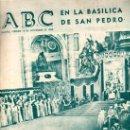 Coleccionismo de Los Domingos de ABC: ABC, MADRID, 18 NOVIEMBRE 1960, EN PORTADA BASÍLICA DE SAN PEDRO, CONCILIO ECUMÉNICO,PAPA JUAN XXIII. Lote 31491191