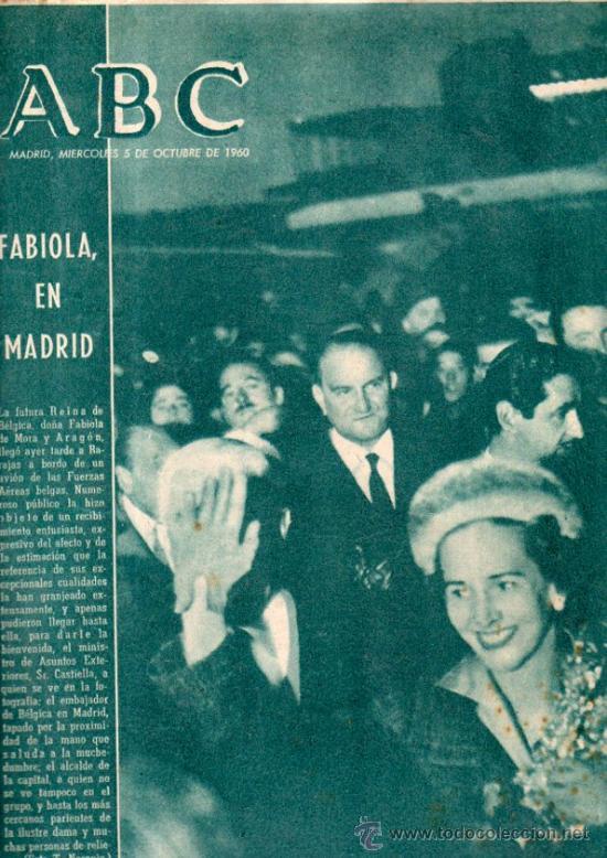 ABC, MADRID, 5 DICIEMBRE 1960, EN PORTADA LA FUTURA REINA DE BÉLGICA, FABIOLA DE MORA, EN MADRID (Coleccionismo - Revistas y Periódicos Modernos (a partir de 1.940) - Los Domingos de ABC)