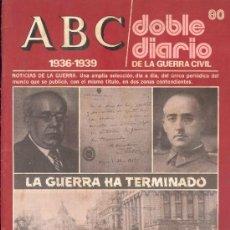 Collectionnisme de Los Domingos de ABC: DOBLE DIARIO DE LA GUERRA CIVIL - ABC - FASCICULO Nº 80. Lote 31868428