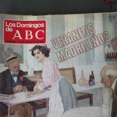 Coleccionismo de Los Domingos de ABC: &-LOS DOMINGOS DE A.B.C.AÑO-81-VERANEOS MADRILEÑOS,MARCELINO OREJA.Y MAS. Lote 32022175