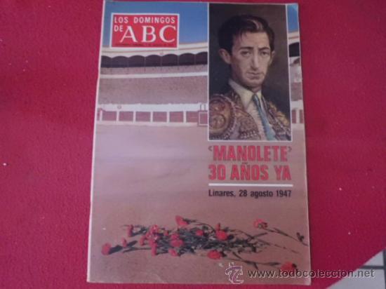 REVISTA ABC 30 AÑOS SIN MANOLETE 28 AGOSTO 1947 SUPLEMENTO SEMANAL R-40 (Coleccionismo - Revistas y Periódicos Modernos (a partir de 1.940) - Los Domingos de ABC)