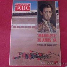 Coleccionismo de Los Domingos de ABC: REVISTA ABC 30 AÑOS SIN MANOLETE 28 AGOSTO 1947 SUPLEMENTO SEMANAL R-40. Lote 32111391
