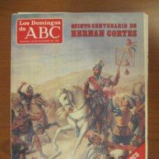 Coleccionismo de Los Domingos de ABC: LOS DOMINGOS DE ABC - 29 DE DICIEMBRE DE 1985 - QUINTO CENTENARIO DE HERNÁN CORTÉS. Lote 34690797