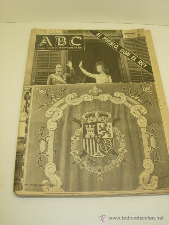 ABC VIERNES 28 DE NOVIEMBRE DE 1975 EL PUEBLO,CON EL REY (Coleccionismo - Revistas y Periódicos Modernos (a partir de 1.940) - Los Domingos de ABC)