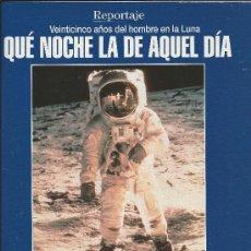 Coleccionismo de Los Domingos de ABC: QUE NOCHE LA DE AQUEL DIA- REPORTAJE DE REVISTAS ABC/BLANCO Y NEGRO. Lote 34998454