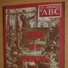 Coleccionismo de Los Domingos de ABC: ABC. SUPLEMENTO.1969.LENIN,MAO,STALIN,BREZNEV,H.S.-ISSERSTED,ALFONSO XII,SIDNEY POLTIER,EL TENIS. Lote 36707660