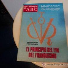 Coleccionismo de Los Domingos de ABC: LOS DOMINGOS DEL ABC. PORTADA: EL PRINCIPIO DEL FIN DEL FRANQUISMO. 28-OCTUBRE-1979. Lote 37342535