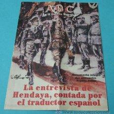 Coleccionismo de Los Domingos de ABC: LA ENTREVISTA DE HENDAYA. FASCÍCULO Nº 10 COLECCIÓN LA II GUERRA MUNDIAL. ABC. Lote 37651380